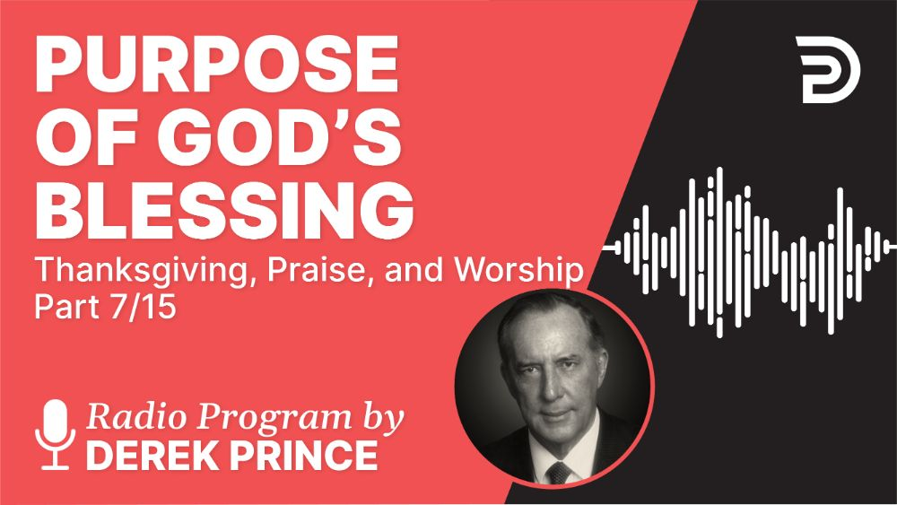 Purpose of God's Blessing