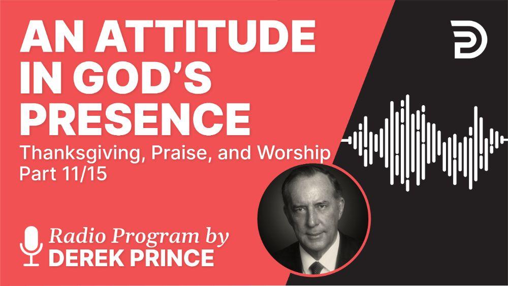An Attitude in God's Presence