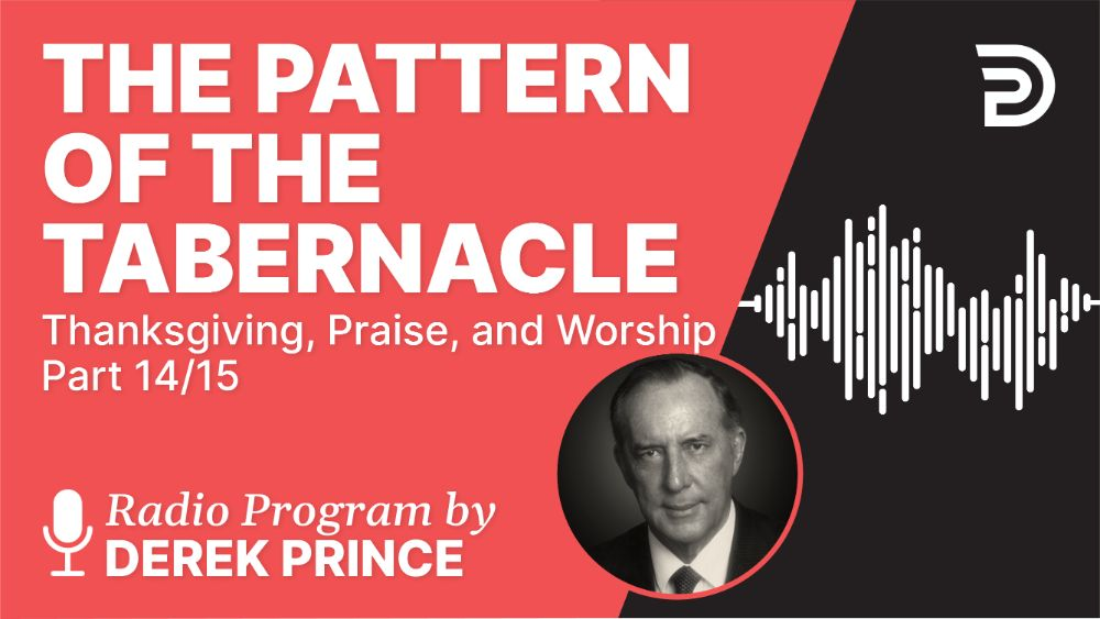 The Pattern of the Tabernacle