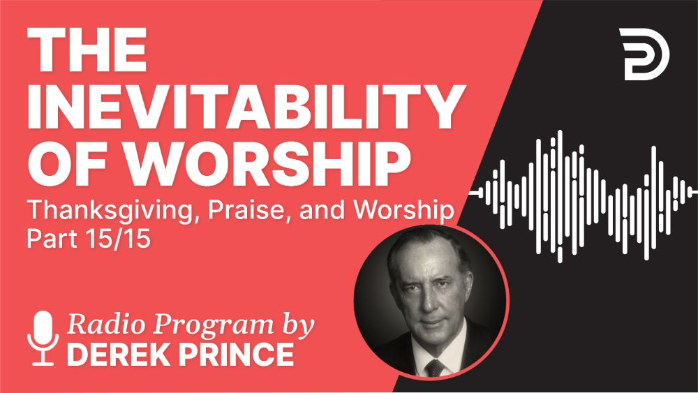 The Inevitability of Worship