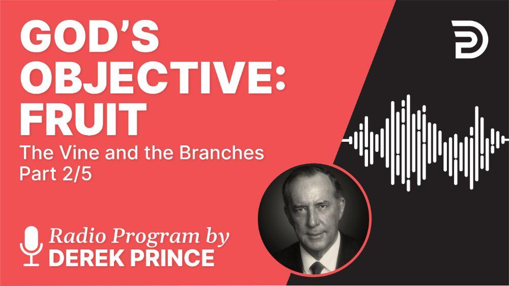 God's Objective: Fruit
