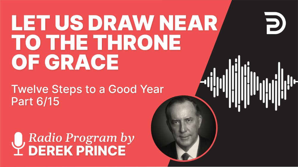 Let Us Draw Near to the Throne of Grace