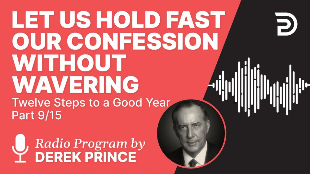 Let Us Hold Fast Our Confession without Wavering