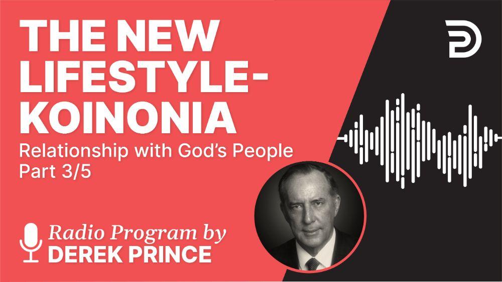 The New Lifestyle-Koinonia