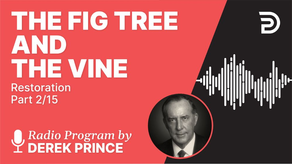 The Fig Tree and the Vine