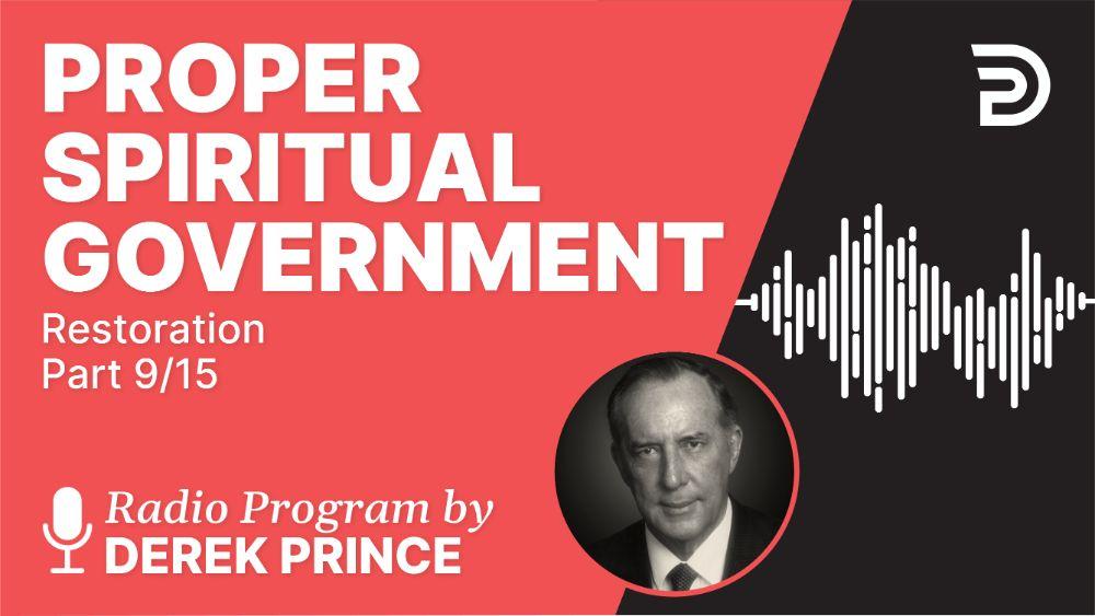 Proper Spiritual Government
