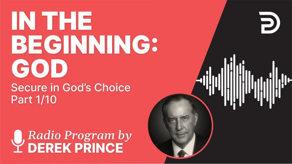 In the Beginning: God