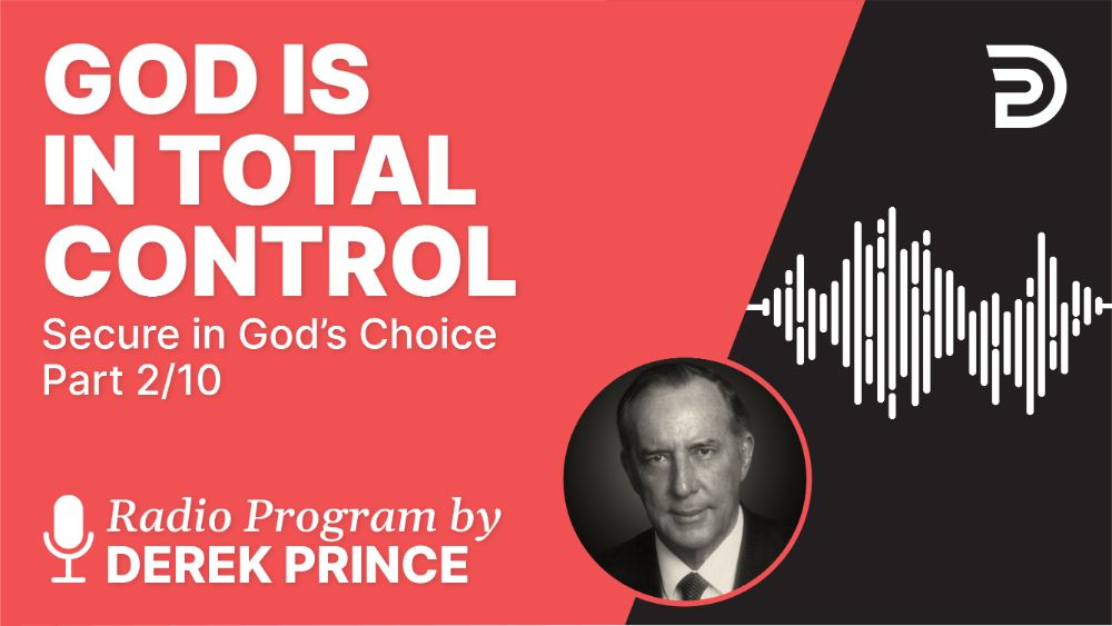God Is in Total Control