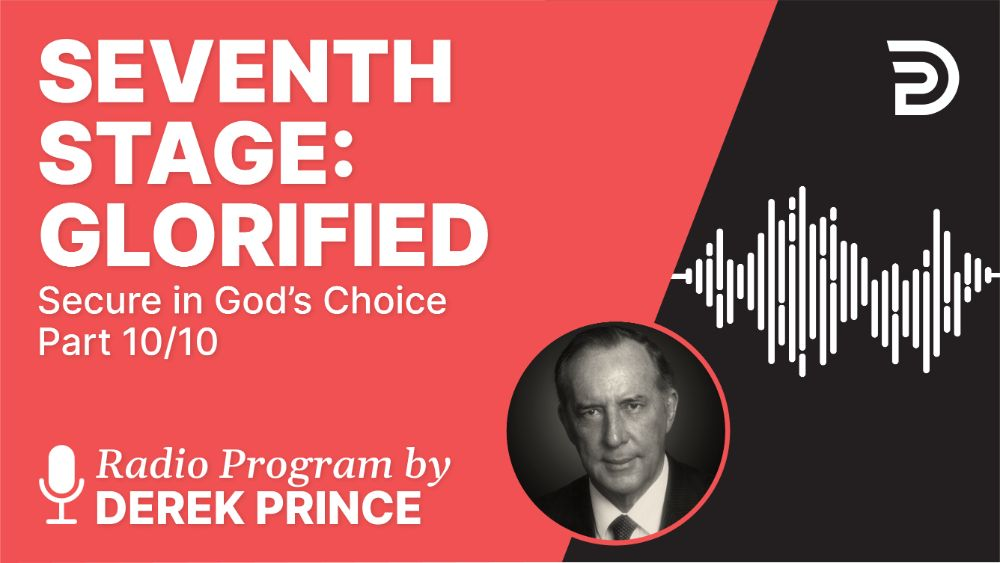 Seventh Stage: Glorified