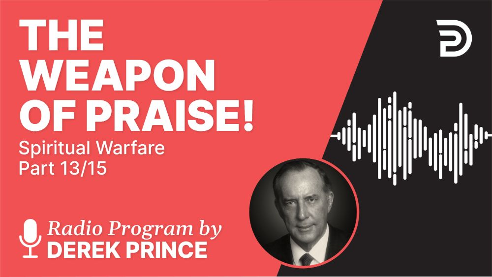 The Weapon of Praise