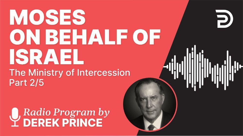 Moses on Behalf of Israel