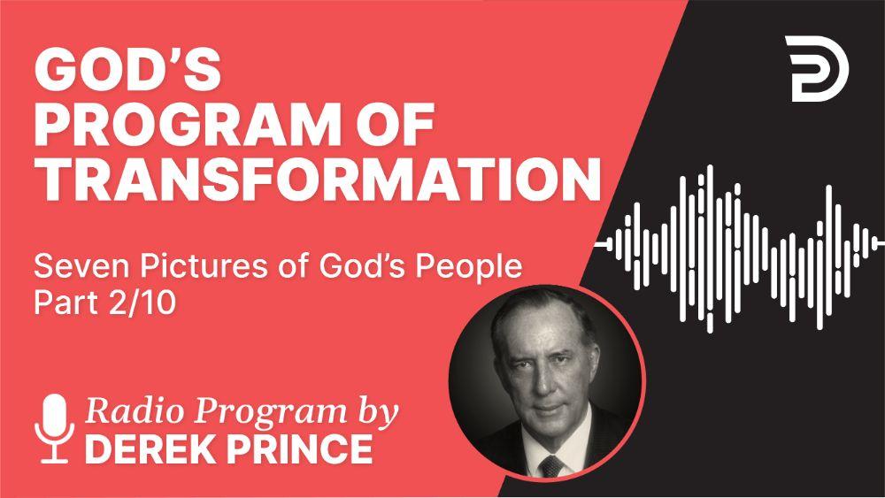 God's Program of Transformation