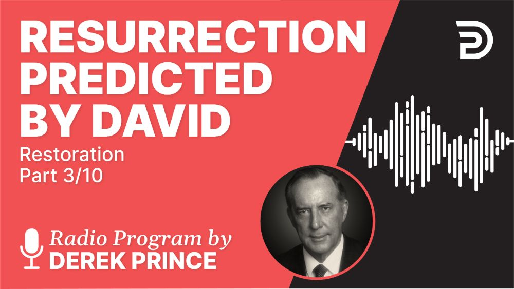 Resurrection Predicted by David