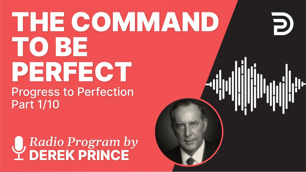 The Command to Be Perfect