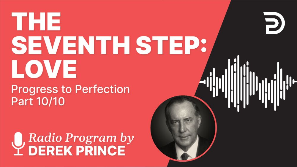 The Seventh Step: Love