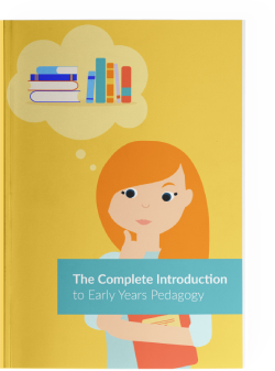 The Complete Introduction to Early Years Pedagogy