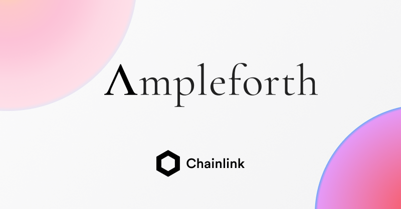 Ampleforth and Chainlink integration banner