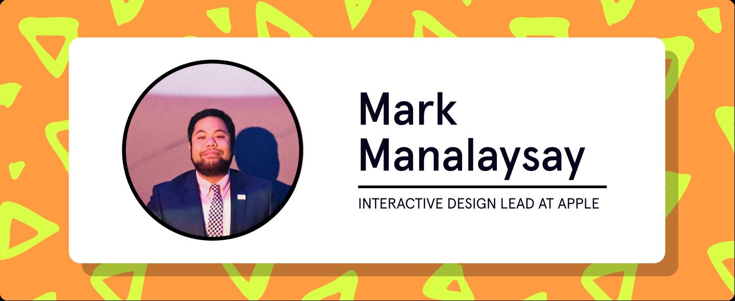 Mark Manalaysay, interactive design lead at Apple