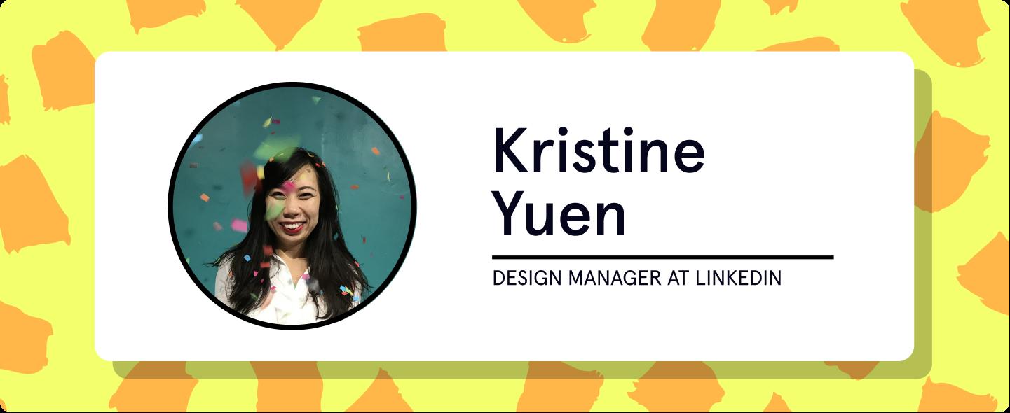 Kristine Yuen, Design Manager at LinkedIn