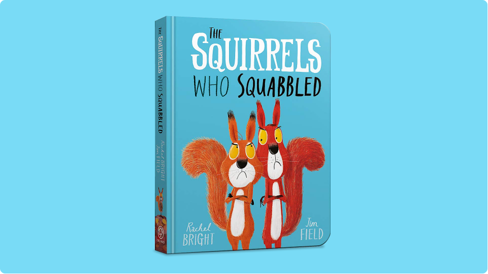 Cover art from The Squirrels Who Squabbled by Rachel Bright