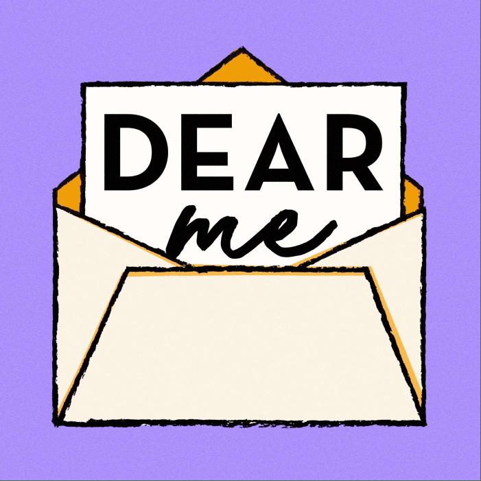 Dear Me podcast cover art