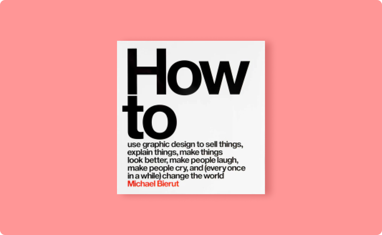 Cover image of the book: How to, by Michael Bierut