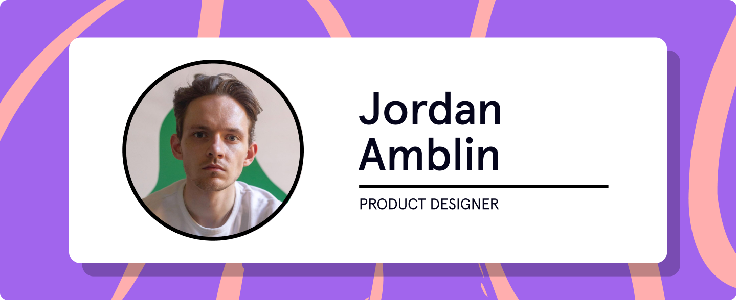 Jordan Amblin Product Designer
