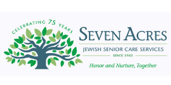 Seven Acres Jewish Senior Case Services since 1943. Honor and nurture, together
