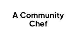 A Community Chef