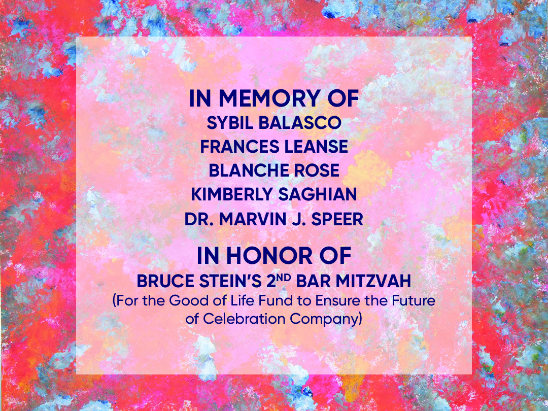 Funding focus: In Memory of Sybil Balasco, Frances Leanse, Blanche Rose, Roger Sofer, Dr. Marvin Speer, and Bruce Stein's 2nd Bar Mitzvah