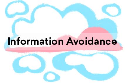 Information avoidance illustration