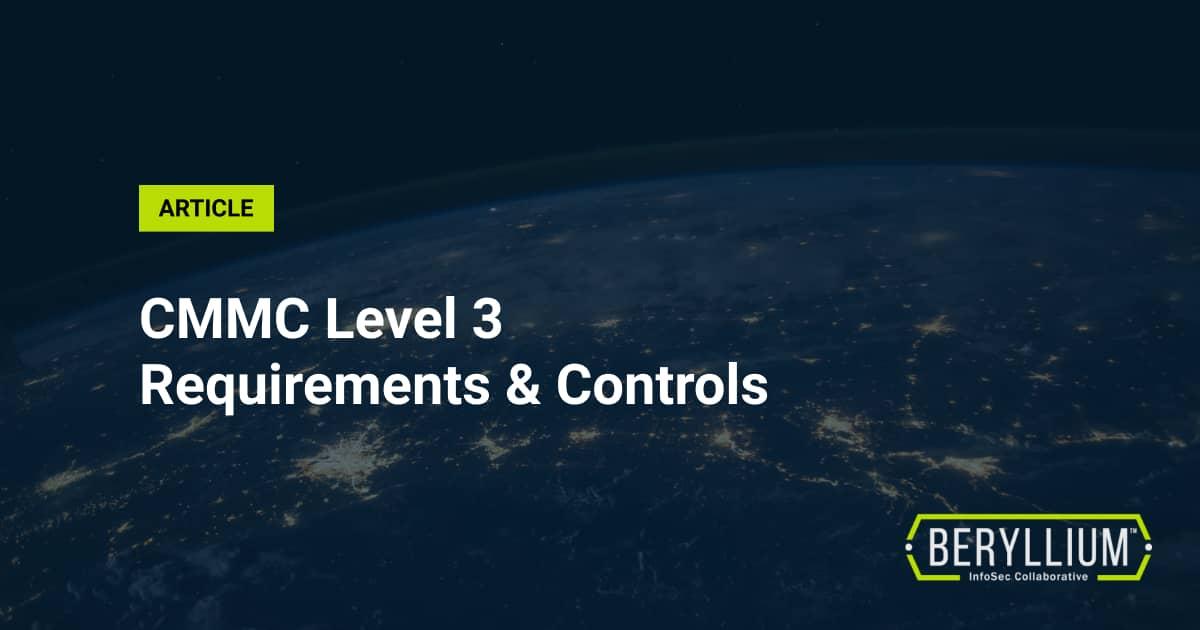 CMMC Level 3 Controls & Requirements