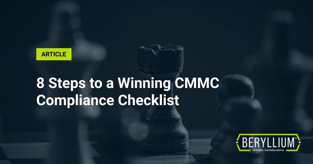 8 Steps to a Winning CMMC Compliance Checklist