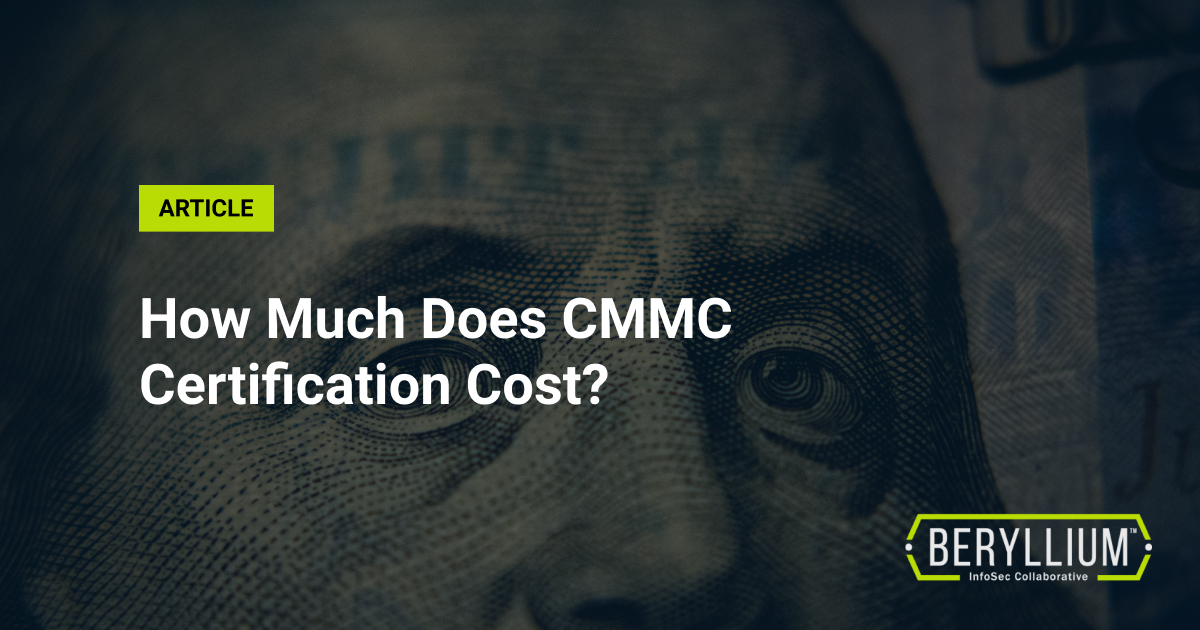 How Much Does CMMC Certification Cost?