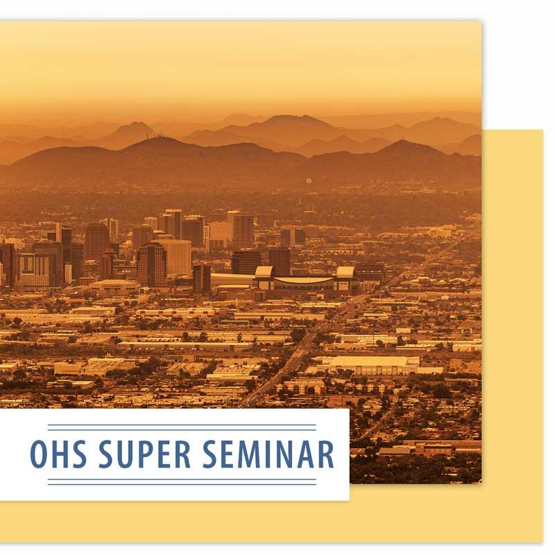 OHS Super Seminar
