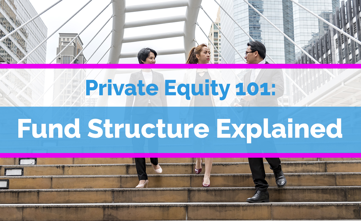 Fund Structure Explained