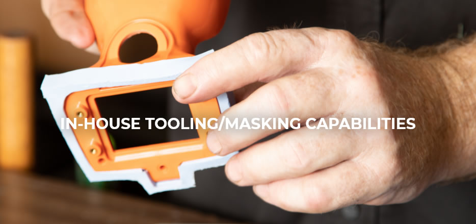 In-house Tooling/Masking Capabilities