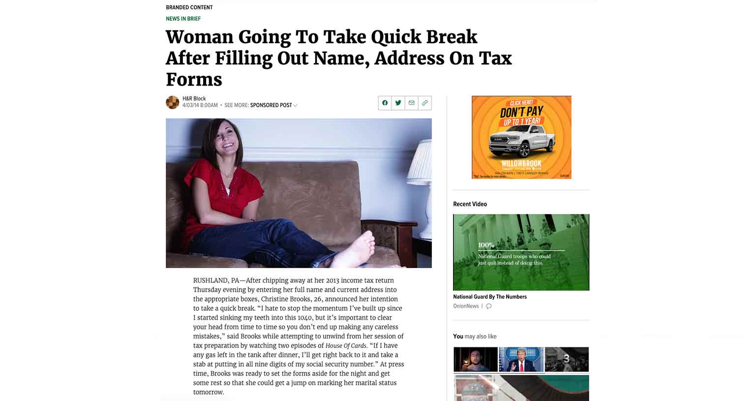 This ad from H&R Block on the popular satire site The Onion wouldn't have worked anywhere else.