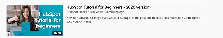 Video snippet of HubSpot Tutorial for Beginners, illustrating one type of video. A woman is in the thumbnail with a thumbs up.