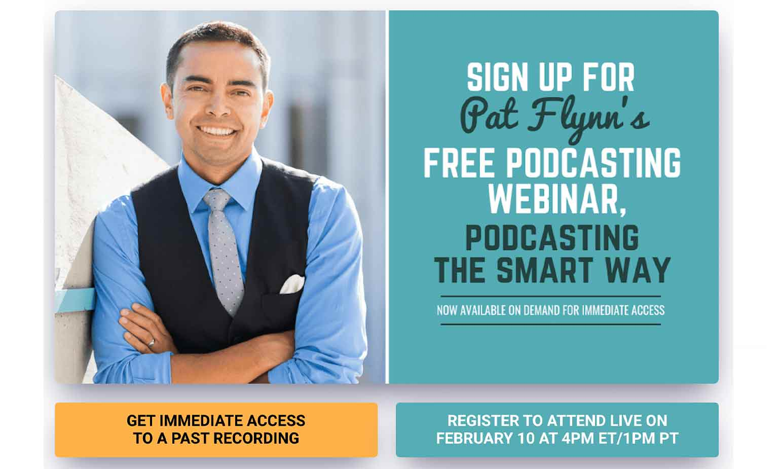 Here's a lead magnet example from podcasting expert Pat Flynn.
