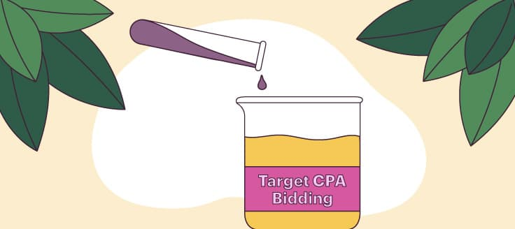 Experiment with target CPA bidding.