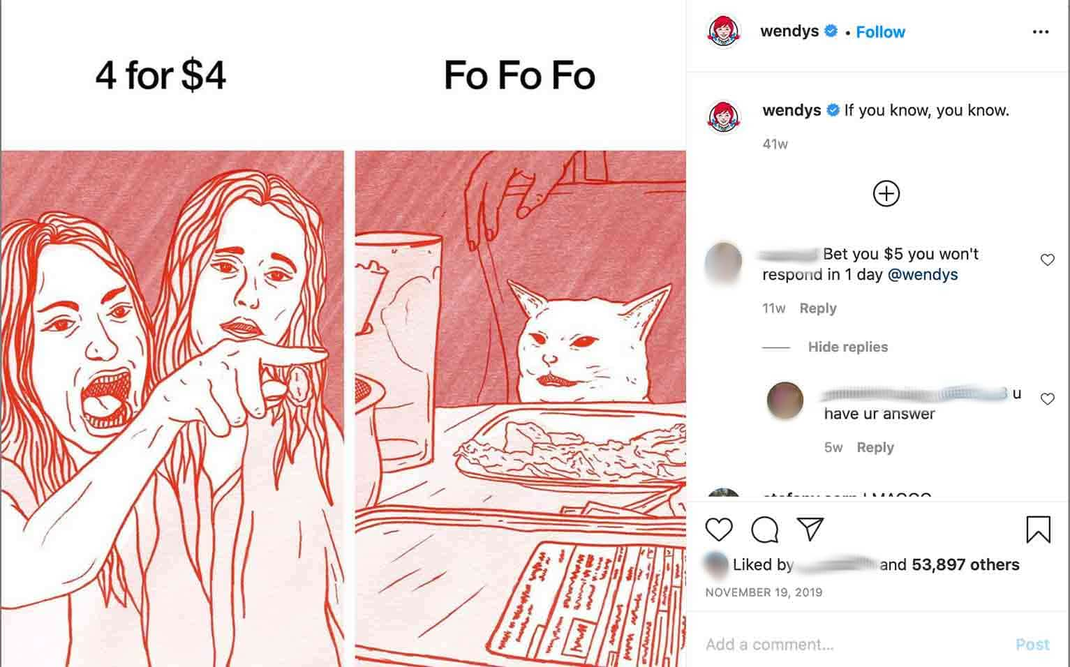 """If you do have access to a graphic design team, use them to put a unique spin on a popular meme, like Wendy's did with the """"Woman Yelling at a Cat"""" meme."""