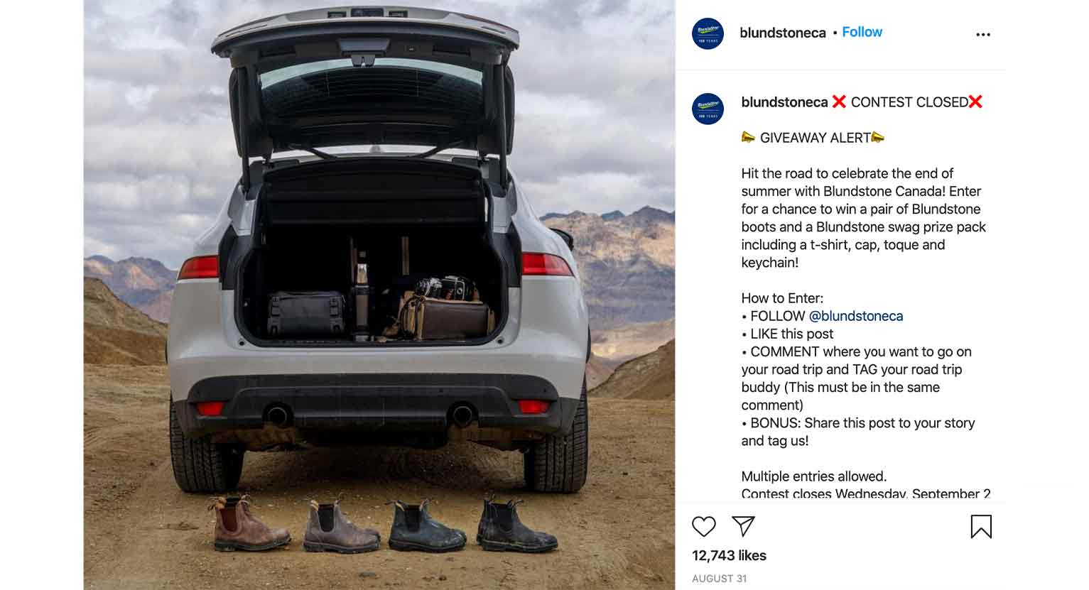 Blundstone Canada posted this giveaway, promoting to more than 23,000K followers on Instagram alone.