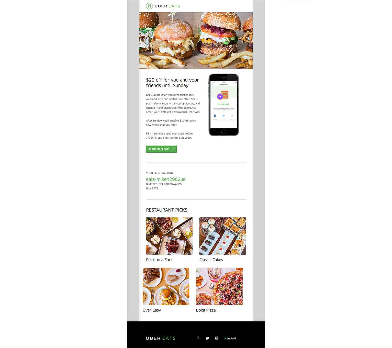 The Uber Eats referral program lets brand advocates and their friends earn $20 off for a successful referral.