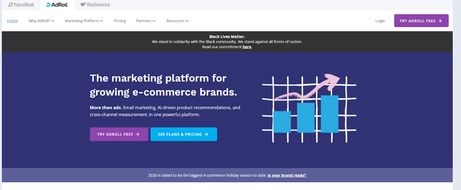 AdRoll is a solid option for ecommerce stores given the platform connects with online businesses