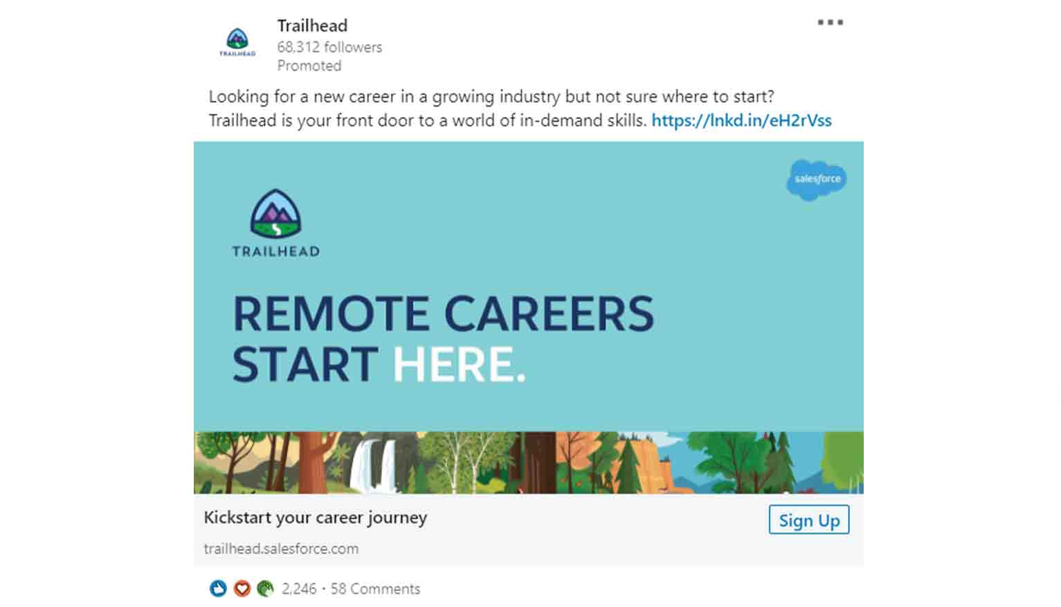Take a look at the following LinkedIn ad inviting people to kick-start their career journey through the Salesforce Trailhead platform.