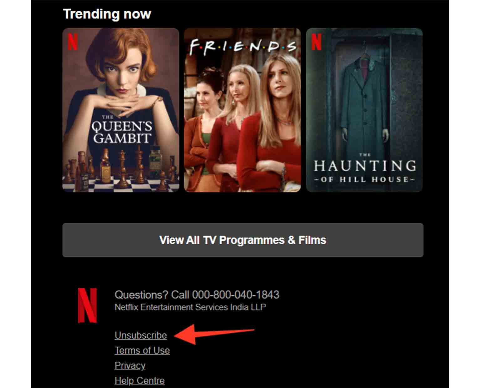 """Notice how Netflix adds an """"Unsubscribe"""" link at the footer of its marketing email."""