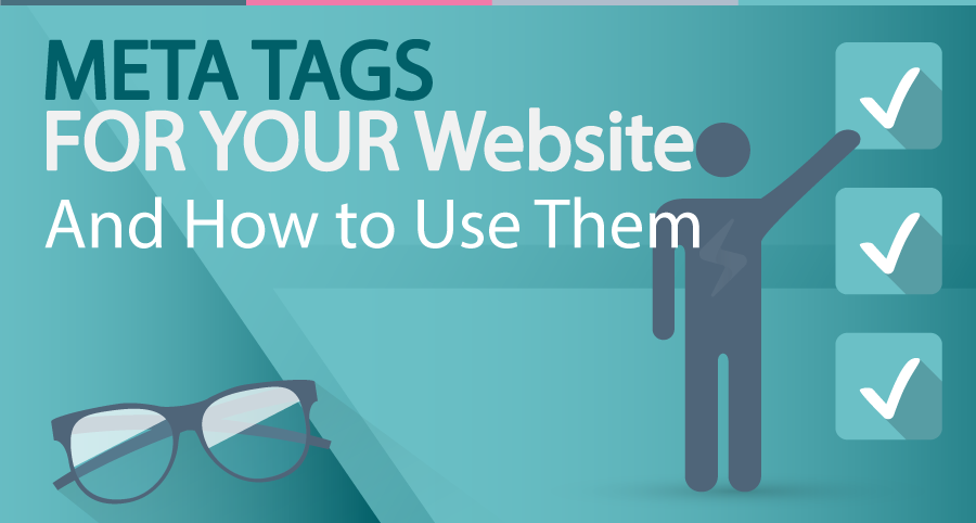 Meta Tags for your Website & How to Use Them