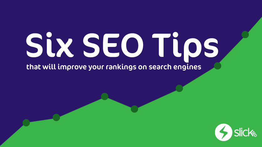 Six easy SEO tips that will improve your rankings on search engines