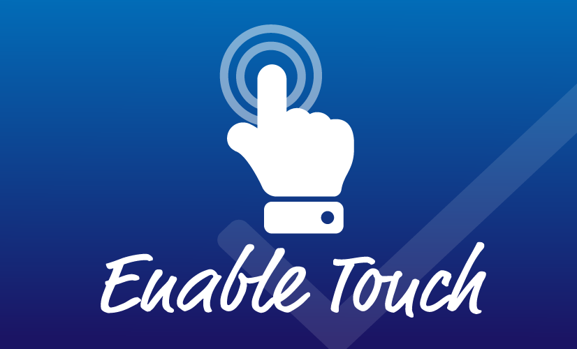 Enable Touch for Unsupported Device